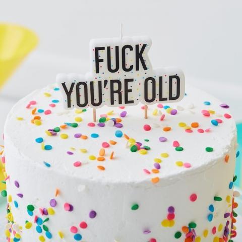 Fuck You're Old -tårtljus